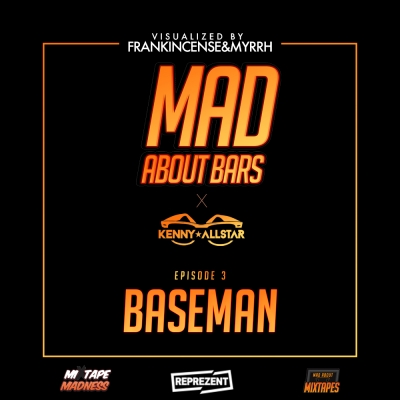 Baseman - Mad About Bars