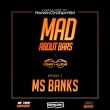 Ms Banks - Mad About Bars