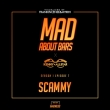 Scammy - Mad About Bars [SE1.EP7]