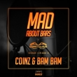 Coinz & Bam Bam - Mad About Bars [SE1.EP8]