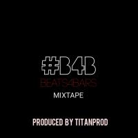 B4B- [Beats for bars] - Titanprod