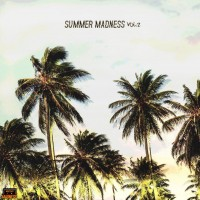 Summer Madness Vol.2