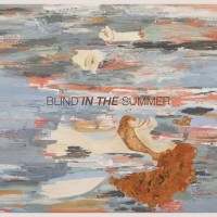 Blind In The Summer