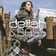 Delilah and Bass