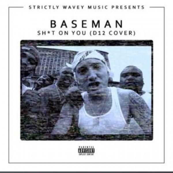 Baseman - Sht On You (D12 Cover)