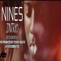 Nines | Intro [INSTRUMENTAL] | #OneFootOut