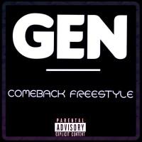 Gen - Comeback Freestyle