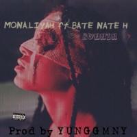 MONA.LIYAH FT BATE NATE H