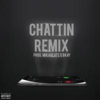 Chattin Remix