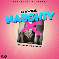Naughty (Prod by N2theA)